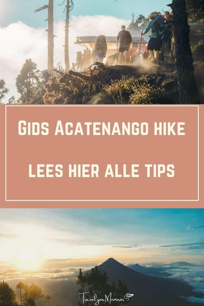 Gids Acatenango hike + tips om Acatenango te beklimmen
