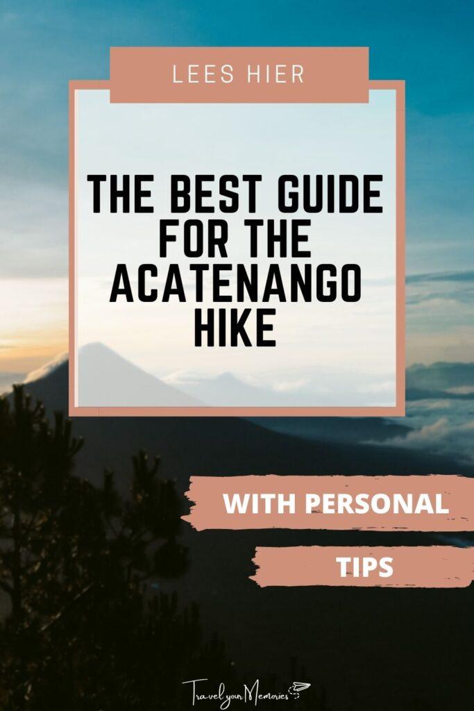 Acatenango hike pin III