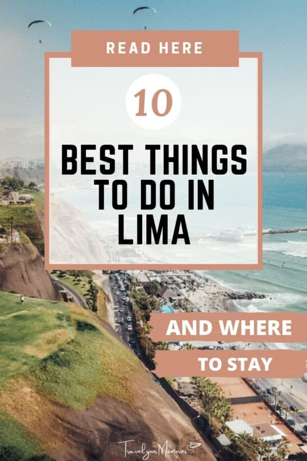 10 best things to do in Lima Peru