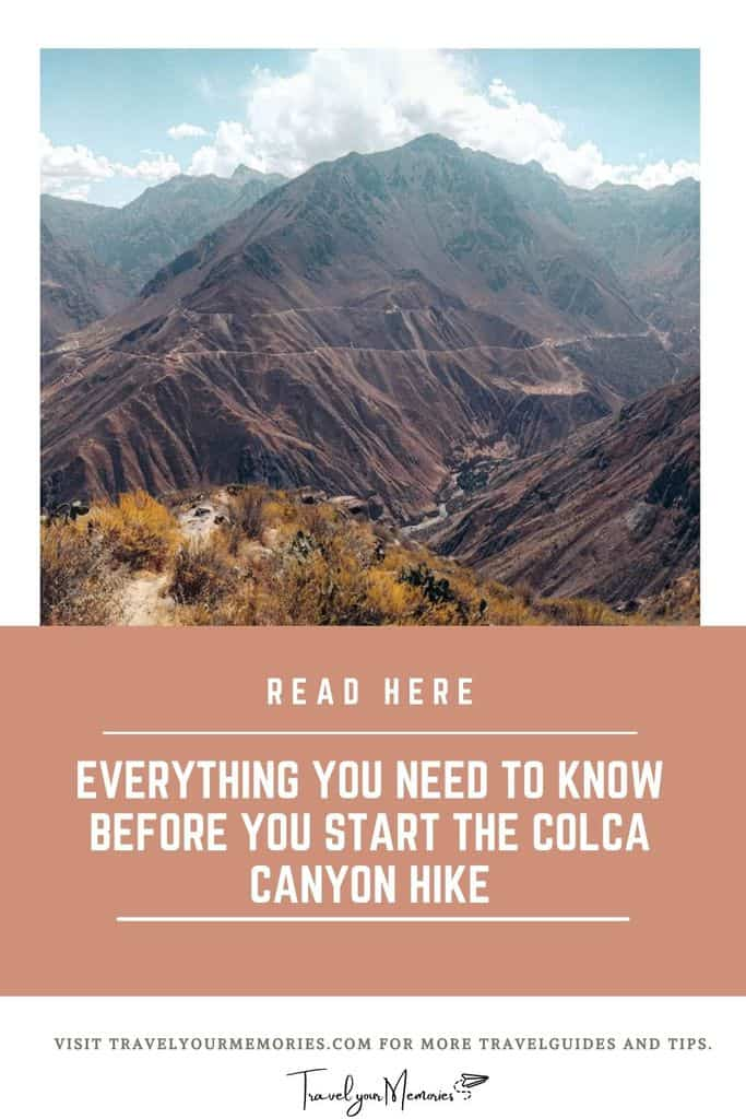 Ultimate travel guide | Colca Canyon trek the best 14 tips you need to know!
