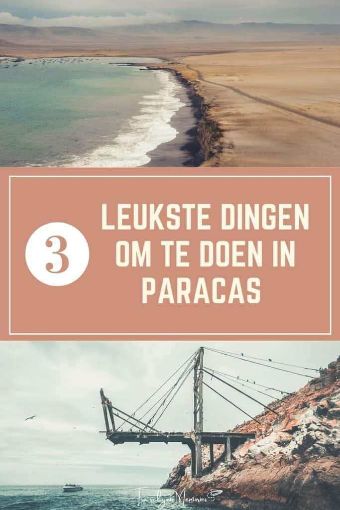 Wat te doen in Paracas Peru? Ontdek deze verborgen parel!
