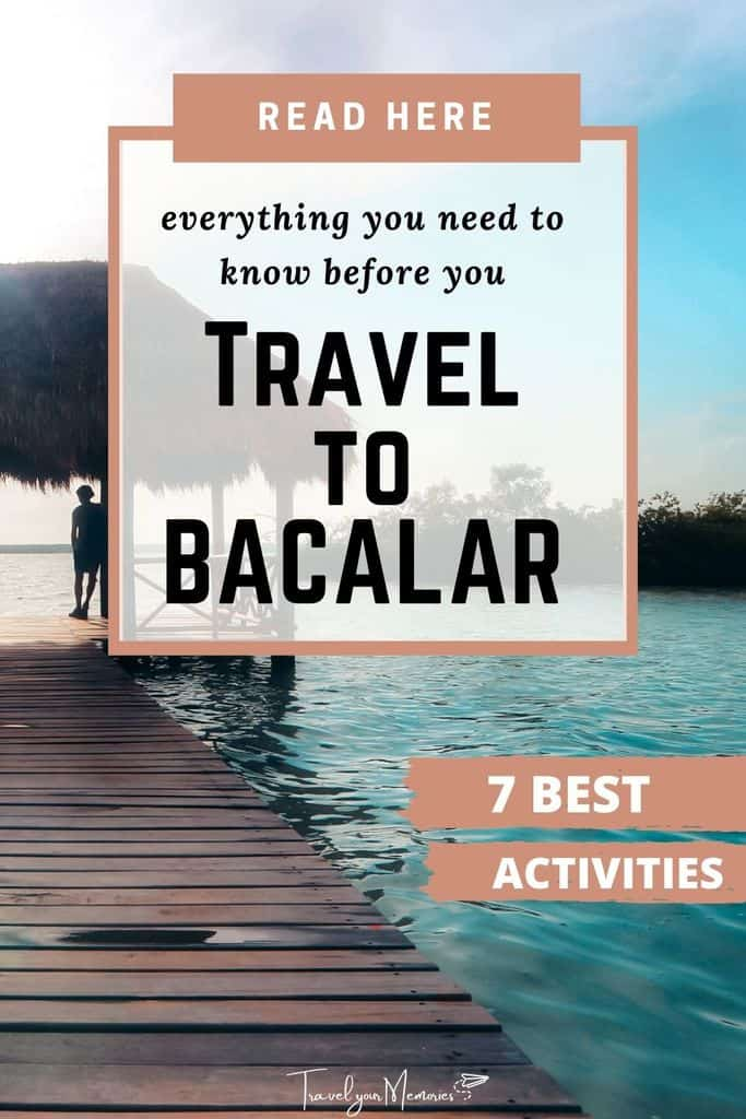 The 7 best things to do in Bacalar Mexico