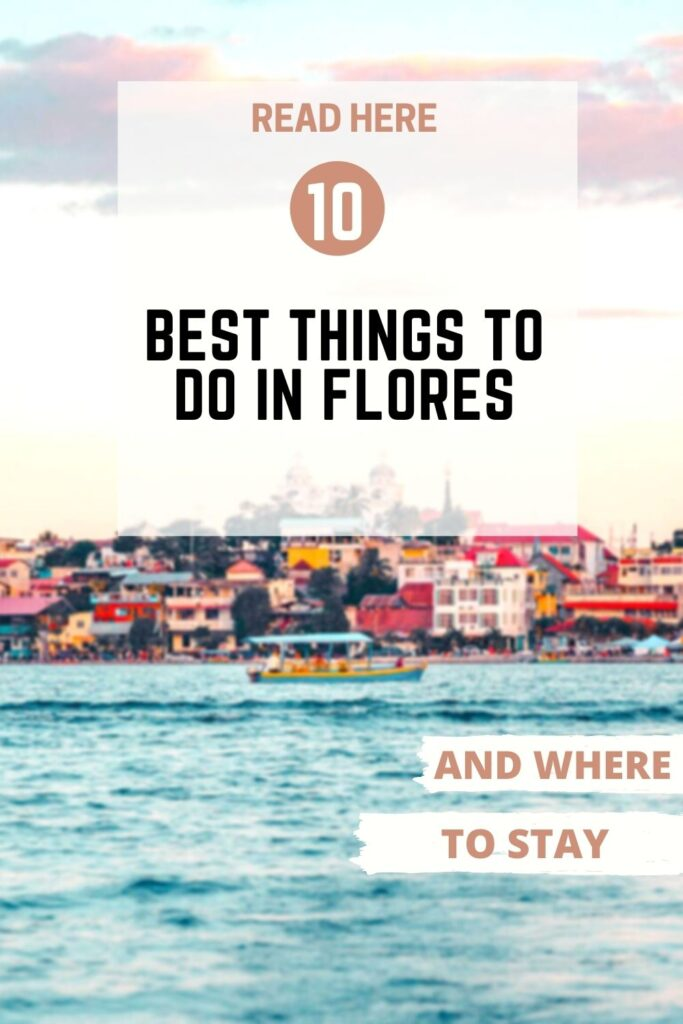 things to do in Flores Pin III