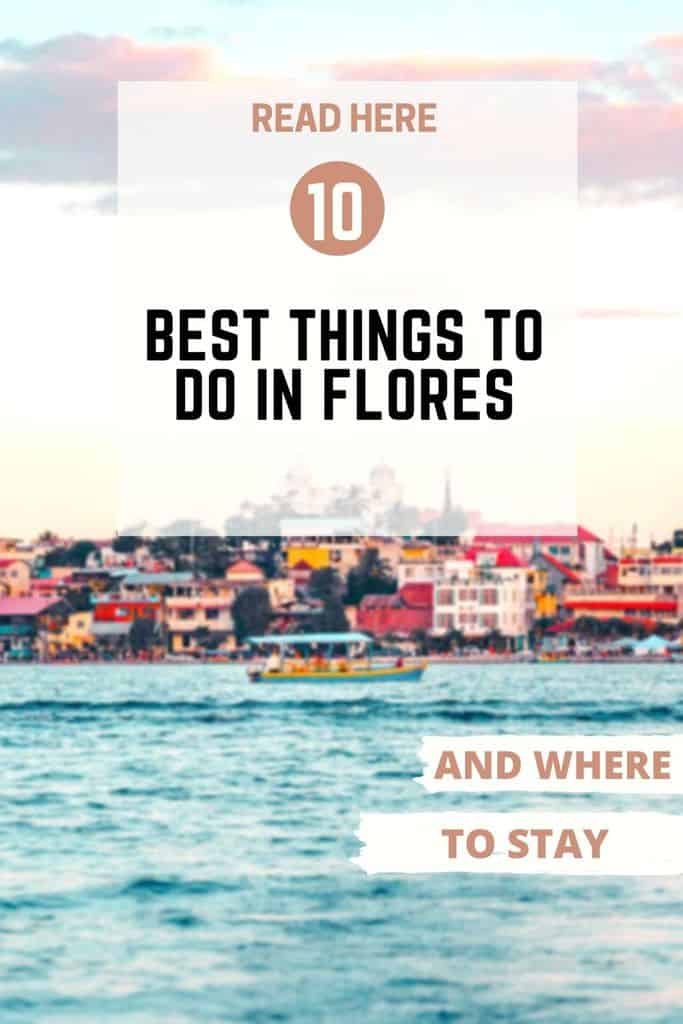 Top 5 things to do in Flores Guatemala
