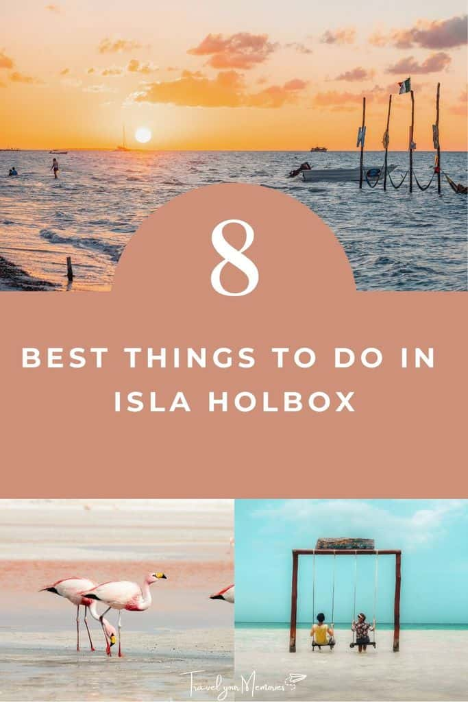 Top 8 best things to do on Isla Holbox