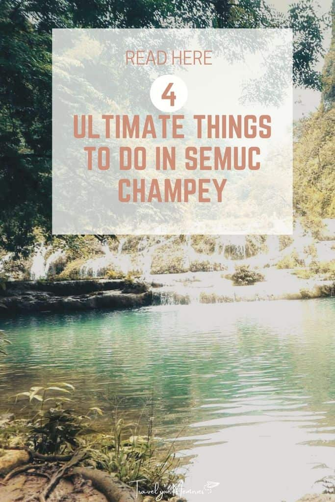 The 4 ultimate things to do in Semuc Champey