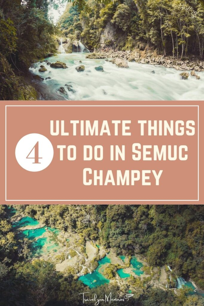 things to do in Semuc Champey pin III