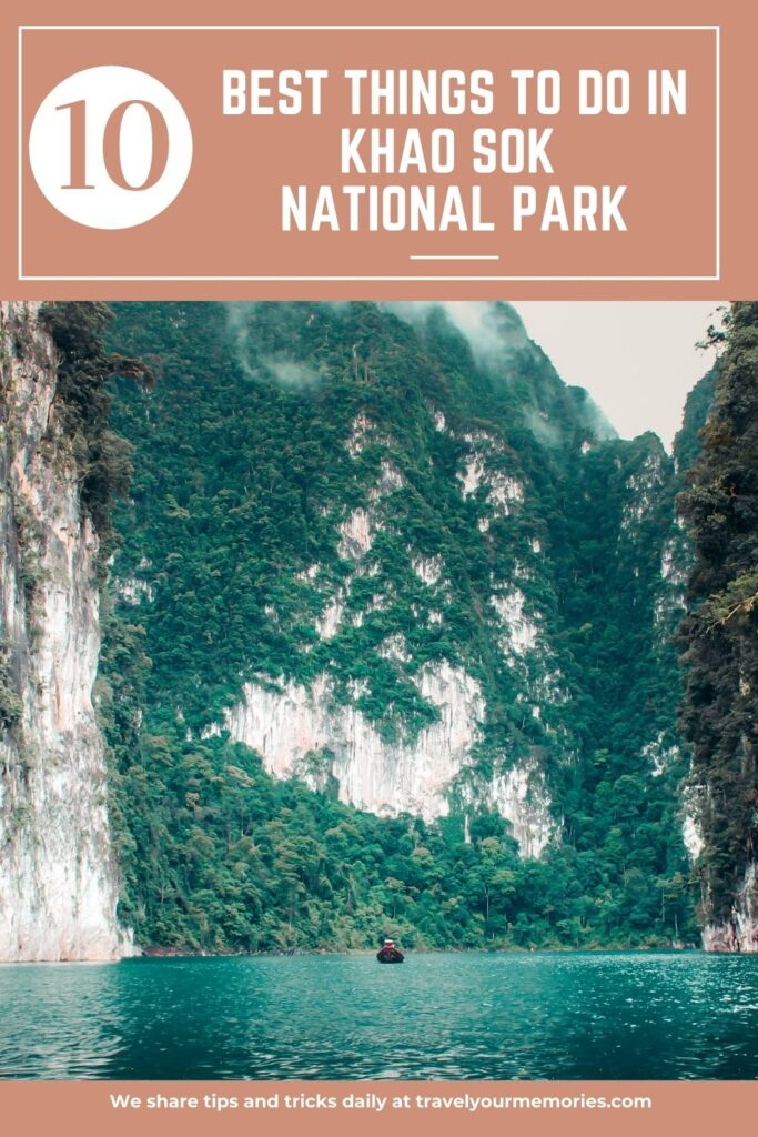 things to do in khao sok national park pin II