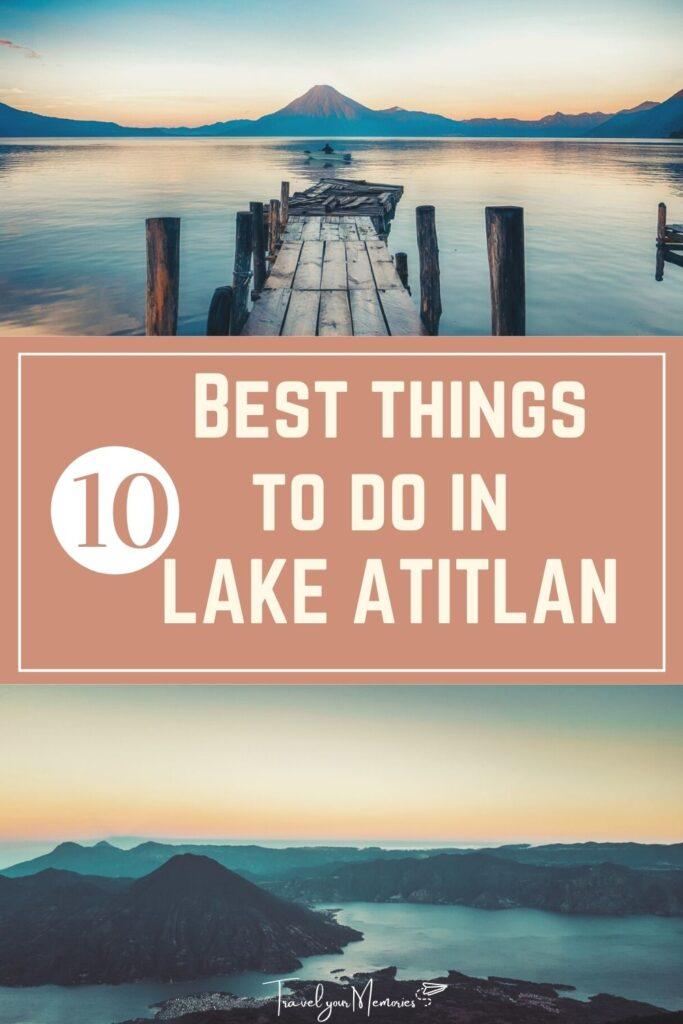 things to do in lake atitlan pin I