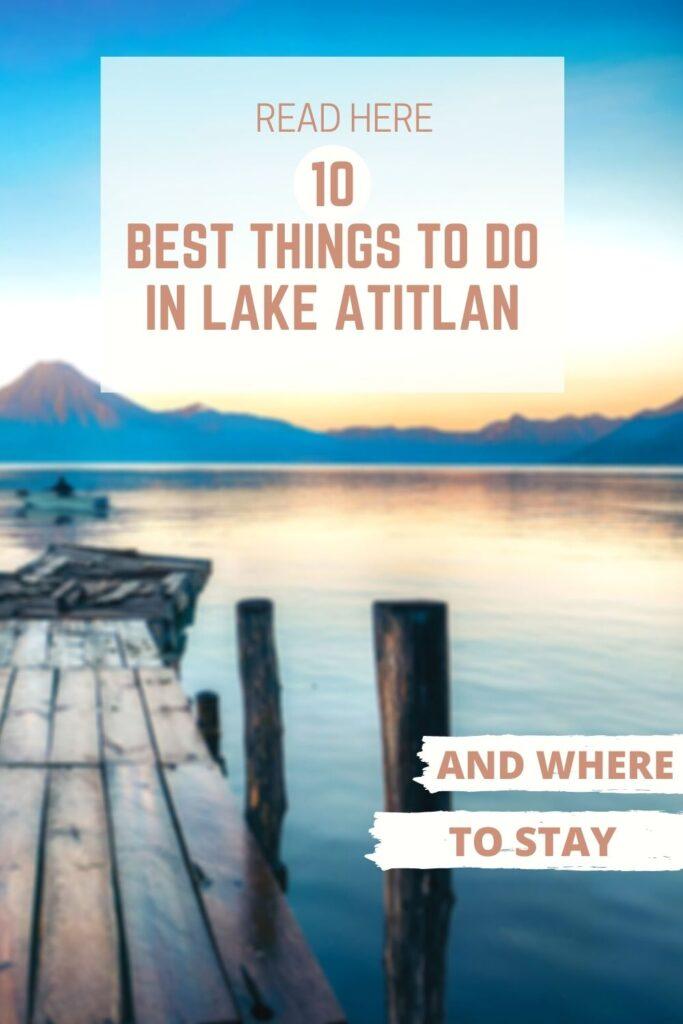 things to do in lake atitlan pin III