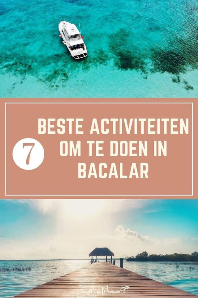 Wat te doen in Bacalar Mexico? Dit zijn de #7 leukste dingen!