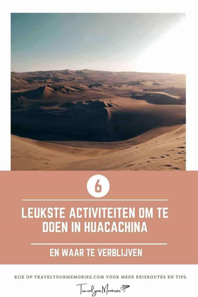 Reisgids Huacachina Peru   6 tips: Huacachina sandboarding en meer!
