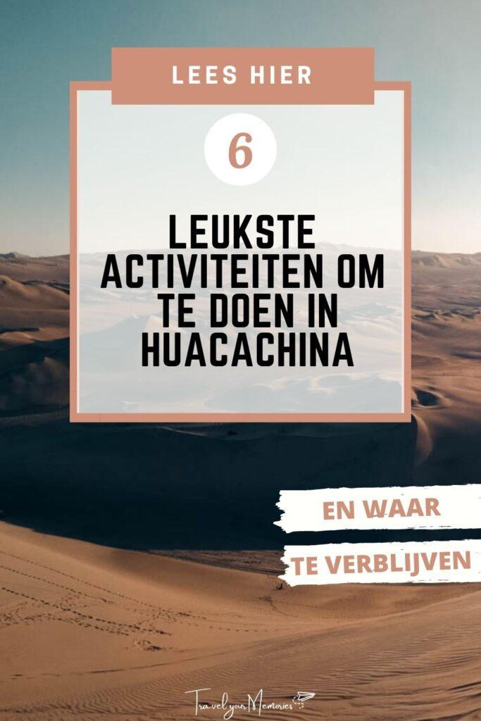 wat te doen in Huacachina Pin II