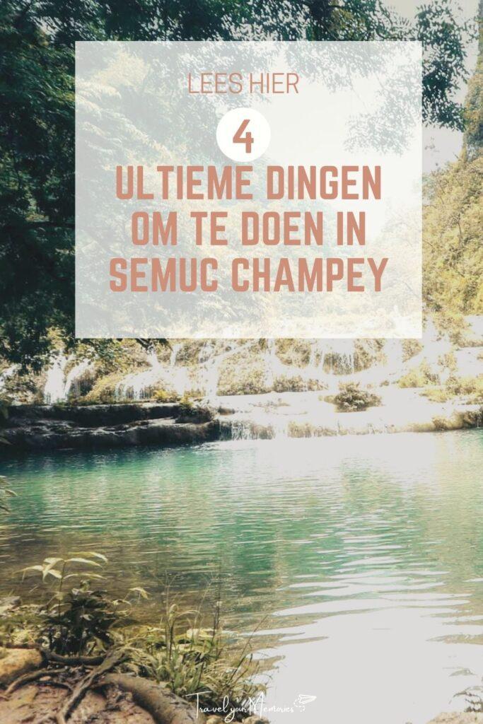 wat te doen in Semuc Campey Pin I