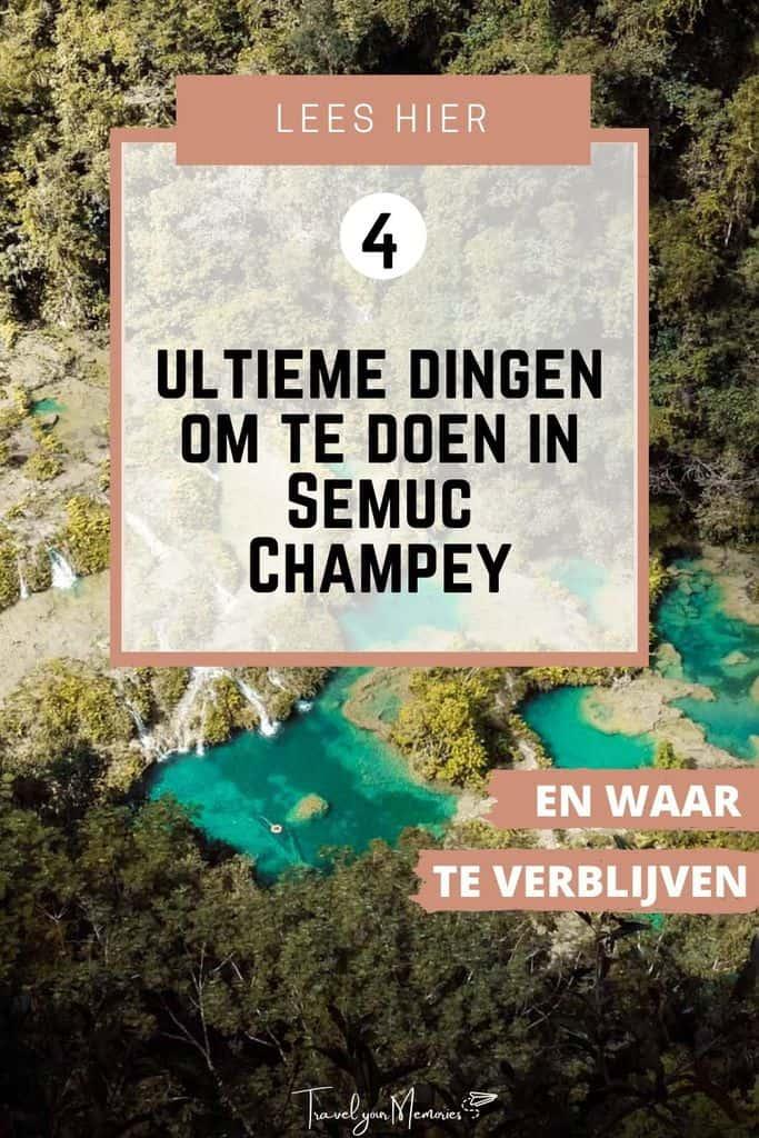 De 4 ultieme dingen te doen in Semuc Champey