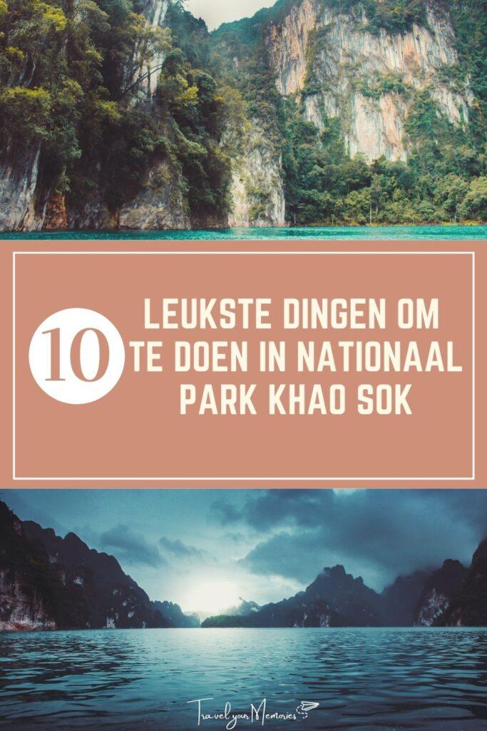 wat te doen in khao sok nationaal park pin II