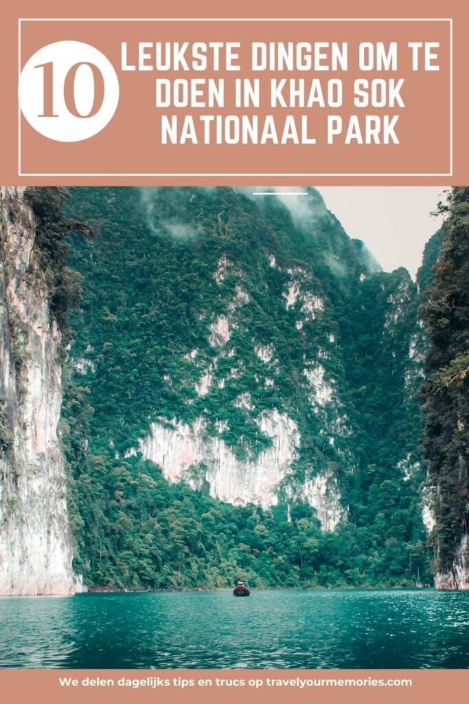 wat te doen in khao sok nationaal park pin III