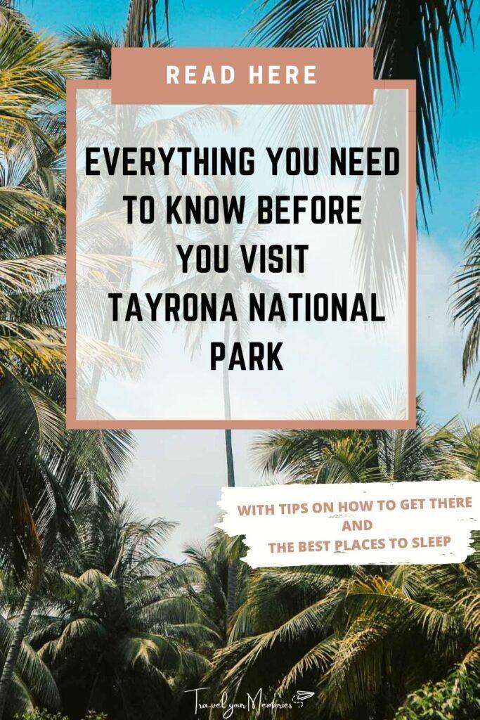 Visit Guide Tayrona National Park Pin II