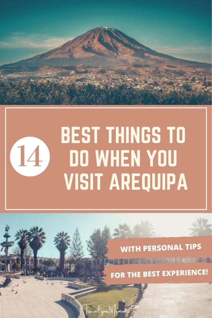 things to do in Arequipa pin I