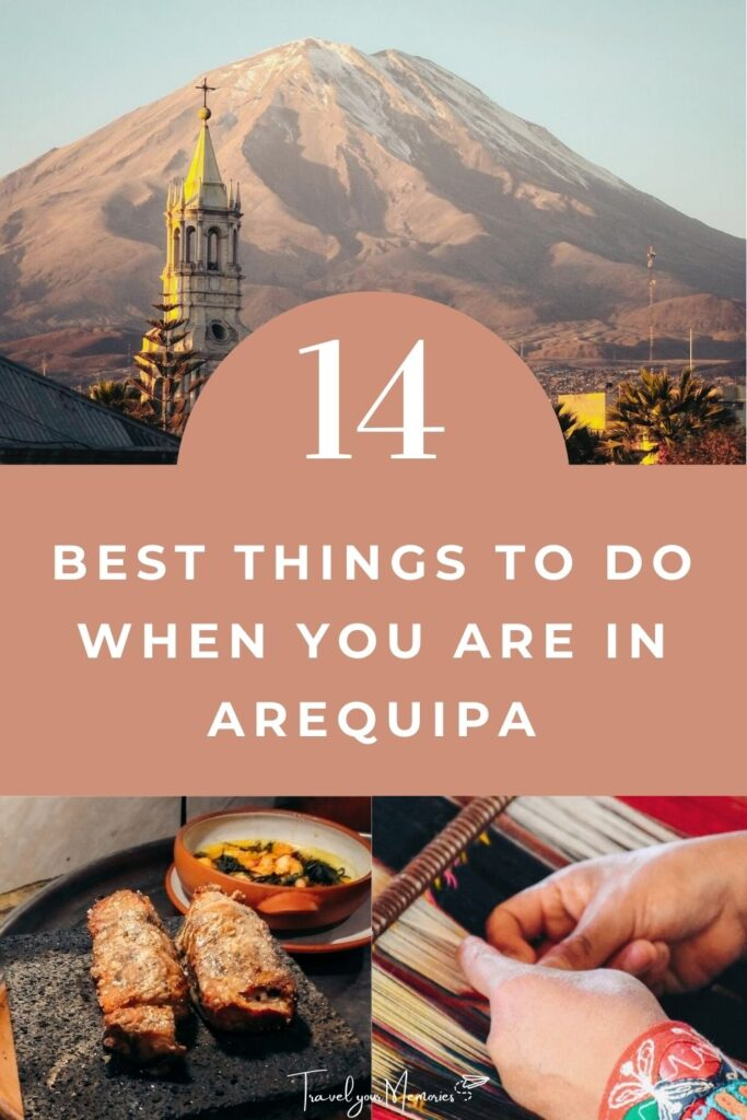 things to do in Arequipa pin III