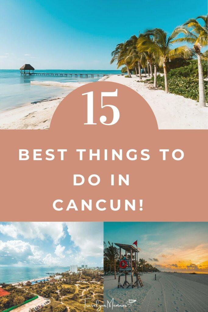 things to do in Cancun pin III