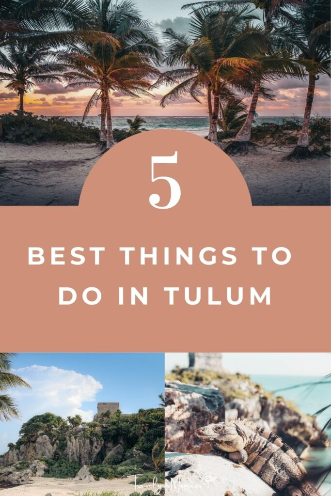 things to do in Tulum pin II