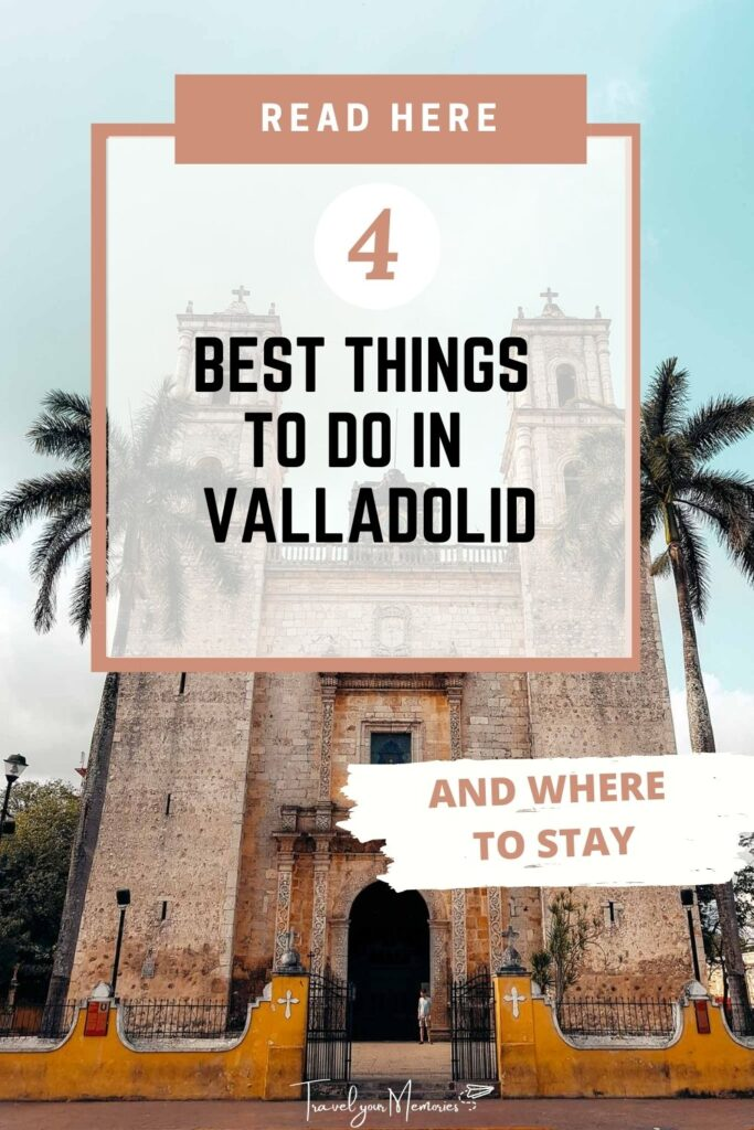 things to do in Valladolid pin II