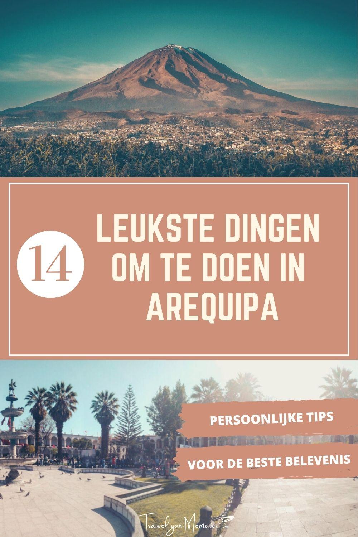 Wat te doen in Arequipa Peru? Lees hier de 14 tips!