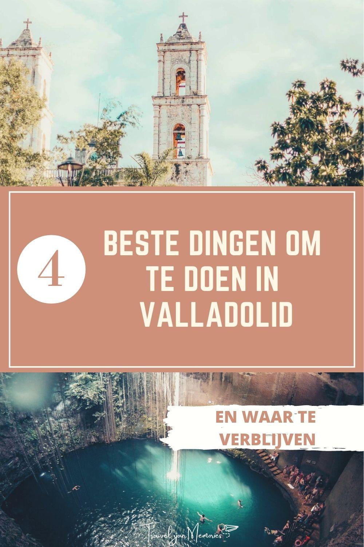 Wat zijn de beste bezienswaardigheden in Valladolid Mexico? Lees het hier!