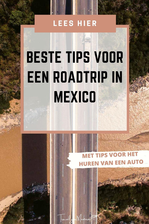 Roadtrip Mexico: lees alle tips voor een unieke ervaring