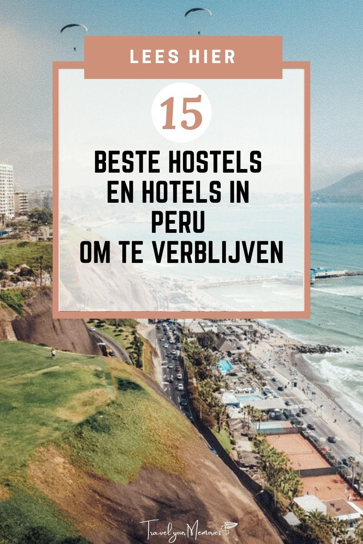 #15 Beste hostels en hotels in Peru om te verblijven