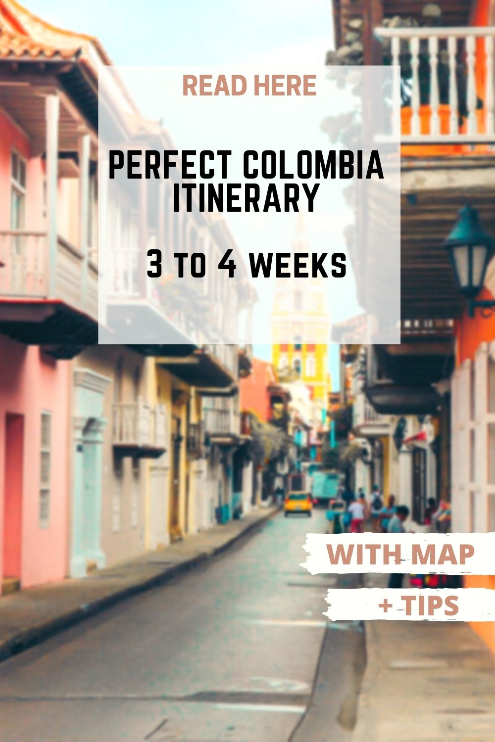 Perfect Colombia itinerary for travel 3 to 4 week