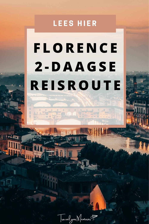 2 Dagen stedentrip Florence, lees hier de perfecte reisroute!