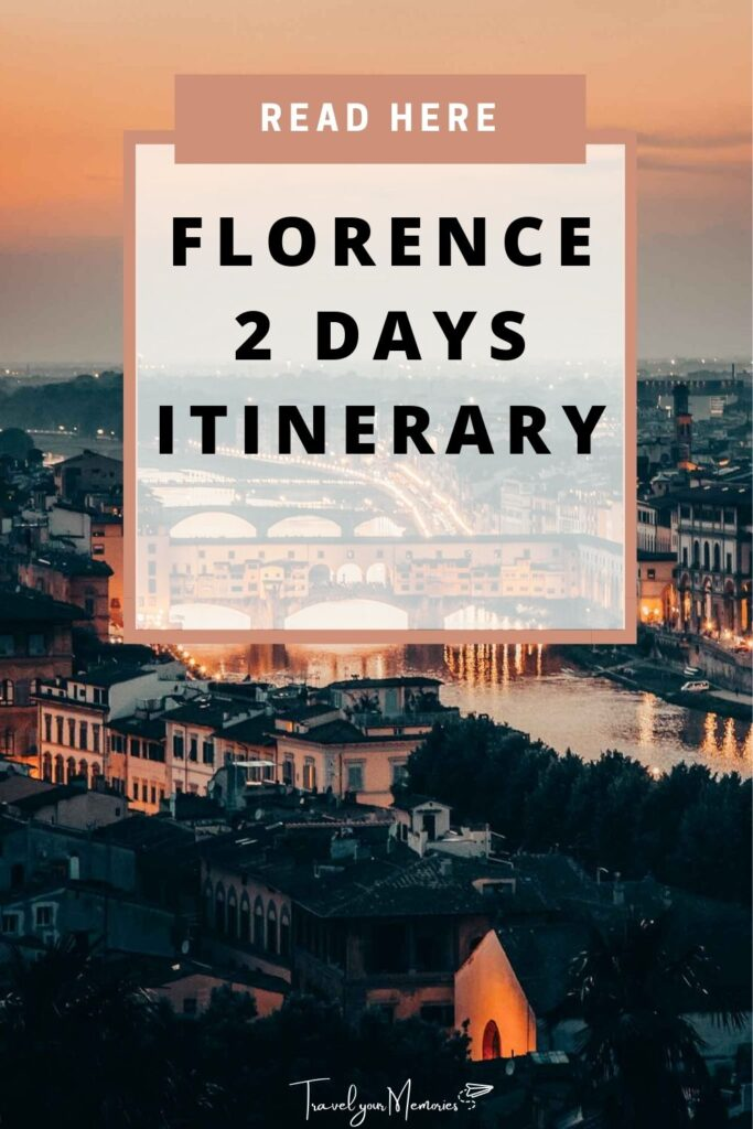 florence 2 days itinerary pin II
