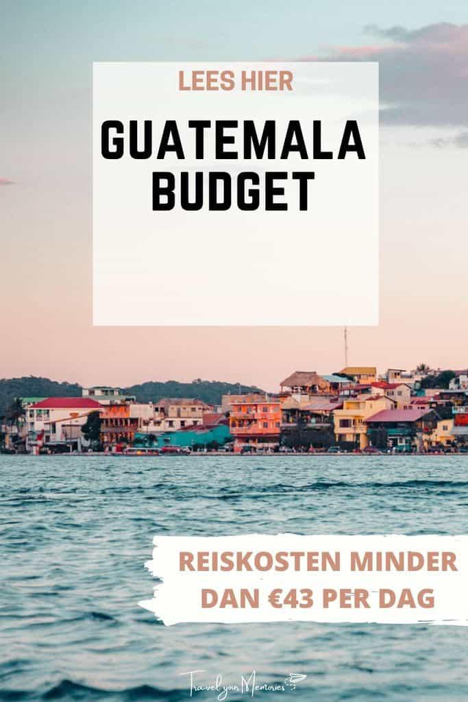 Reiskosten Guatemala: hoeveel budget heb je nodig voor Guatemala?
