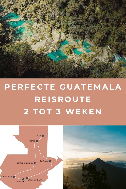 Beste reisroute Guatemala voor een rondreis van 2 tot 3 weken