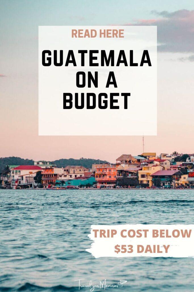 guatemala trip cost pin III