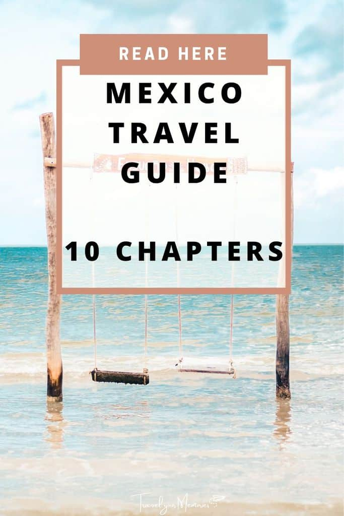 The best Mexico travel guide | everything you need to know!