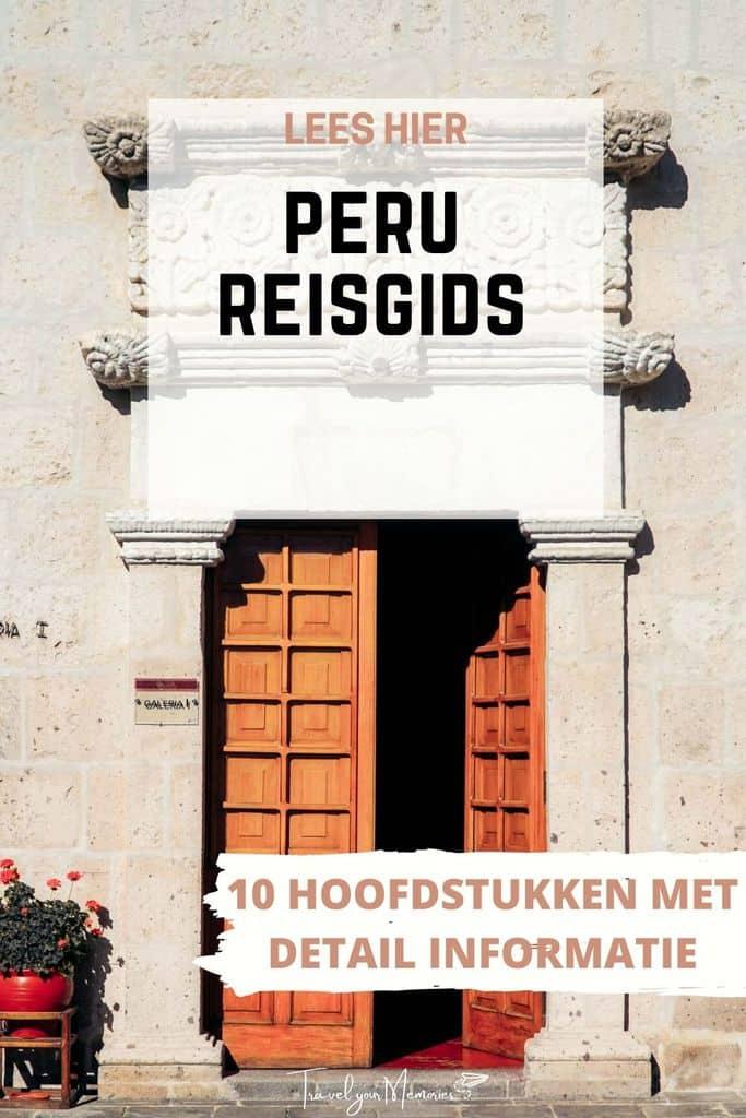 De beste Peru reisgids   alles wat je moet weten!