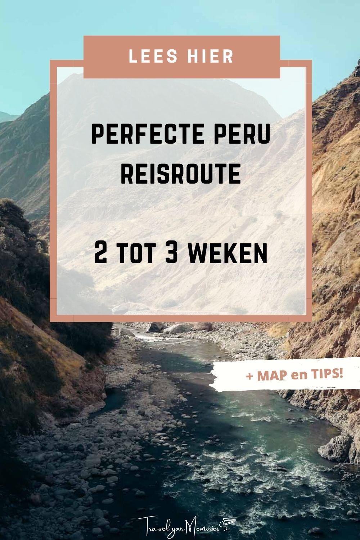 Perfecte reisroute Peru voor 2 tot 3 weken