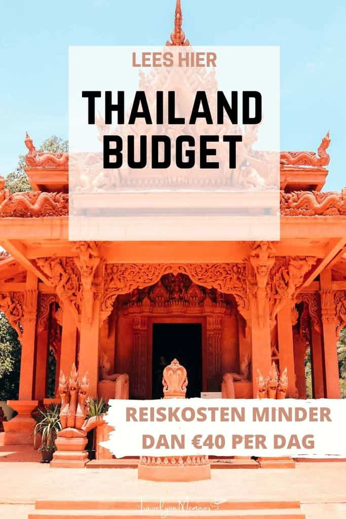 Thailand budget: een reis naar Thailand kost minder dan €40 per dag?