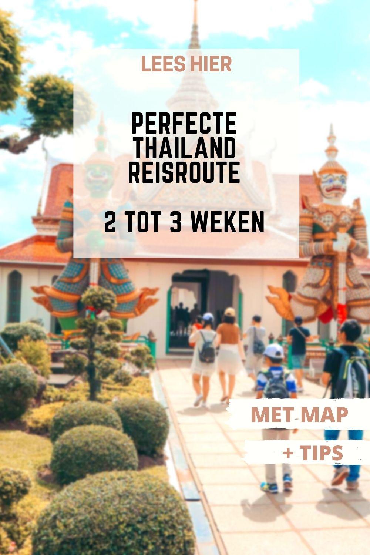 Perfecte rondreis Thailand 2 tot 3 weken