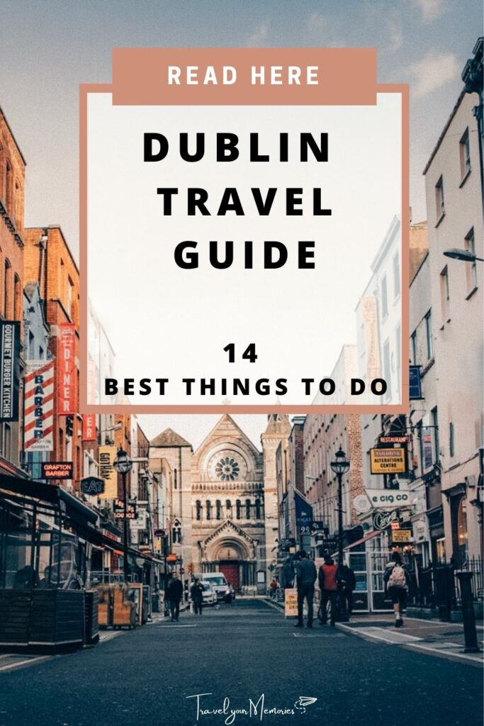 things to do in Dublin pin I
