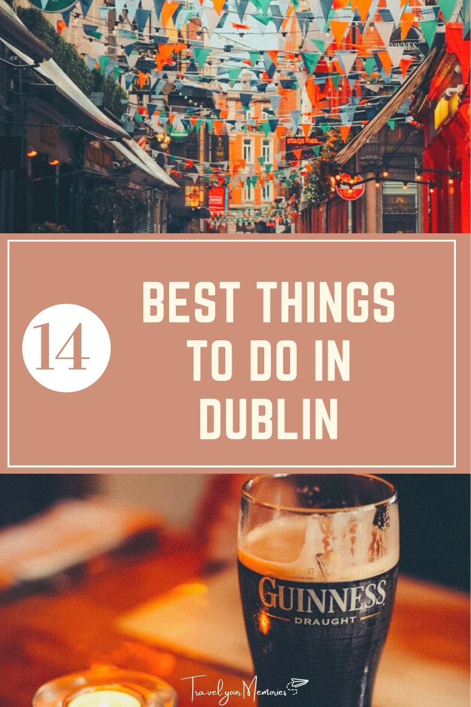 14 Best Things to do in Dublin Ireland